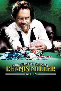 poster for Dennis Miller: All In