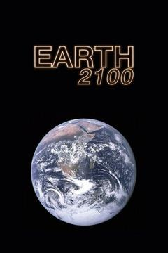 poster for Earth 2100