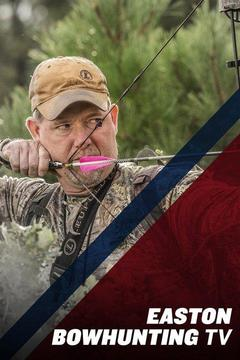 poster for Easton Bowhunting