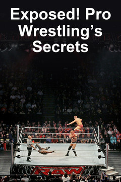 poster for Exposed! Pro Wrestling's Greatest Secrets