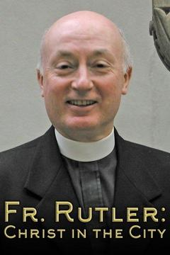 Fr. Rutler: Christ in the City