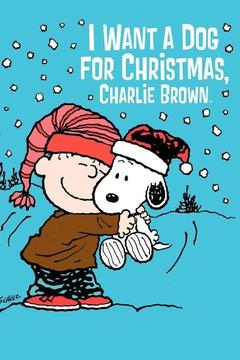 poster for I Want a Dog for Christmas, Charlie Brown!