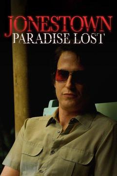 poster for Jonestown Paradise Lost