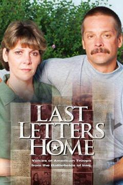 poster for Last Letters Home: Voices of American Troops From the Battlefields of Iraq