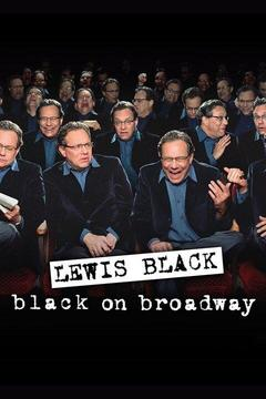 poster for Lewis Black: Black on Broadway