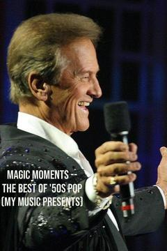 poster for Magic Moments: The Best of 50s Pop
