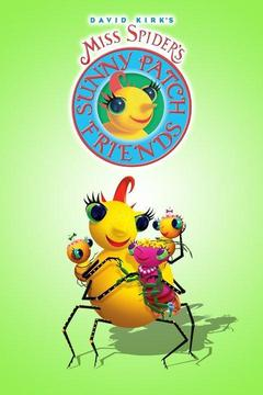 poster for Miss Spider's Sunny Patch Friends