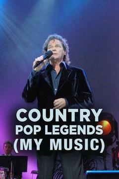 poster for My Music: Country Pop Legends