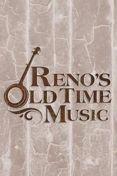 Reno's Old Time Music Festival