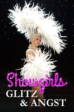 poster for Showgirls: Glitz & Angst