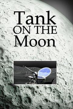 poster for Tank on the Moon