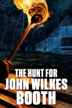 poster for The Hunt for John Wilkes Booth
