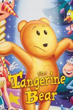 poster for The Tangerine Bear: Home in Time for Christmas