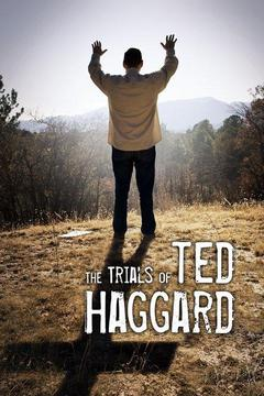 poster for The Trials of Ted Haggard