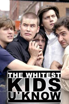 poster for Whitest Kids U'Know