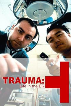 poster for Trauma: Life in the ER