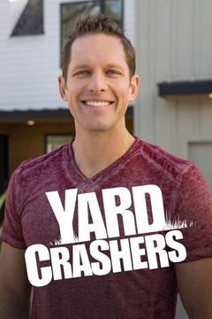 poster for Yard Crashers