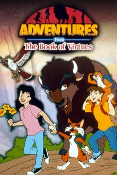 poster for Adventures From the Book of Virtues