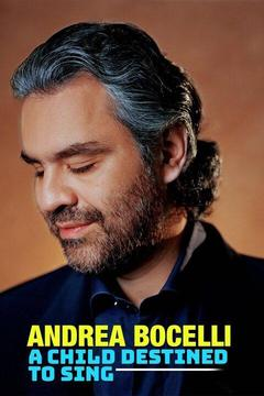 Andrea Bocelli: A Child Destined to Sing