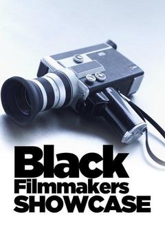 Black Filmmaker Showcase