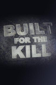 poster for Built for the Kill