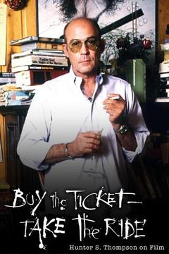 poster for Buy the Ticket, Take the Ride: Hunter S. Thompson on Film