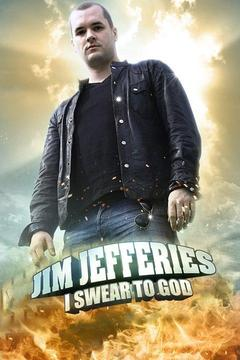 poster for Jim Jefferies: I Swear to God