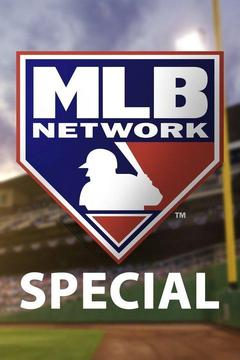 poster for MLB Network Special