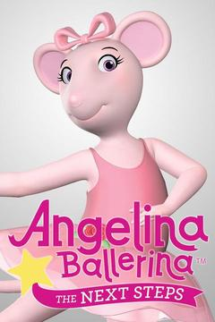poster for Angelina Ballerina: The Next Steps