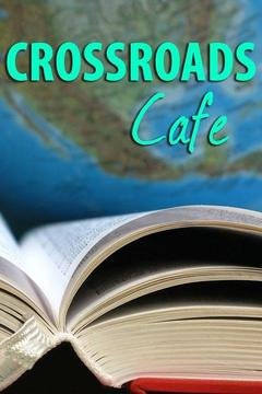 poster for Crossroads Cafe