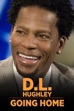 poster for D.L. Hughley: Going Home