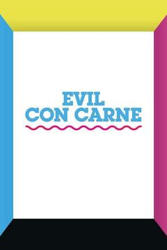 poster for Evil con Carne
