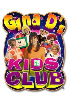 poster for Gina D's Kids Club