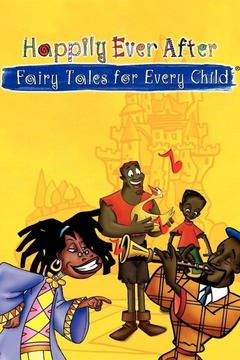 poster for Happily Ever After: Fairy Tales for Every Child