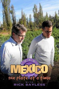 poster for Mexico: One Plate at a Time With Rick Bayless