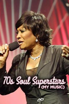 poster for 70s Soul Superstars (My Music)