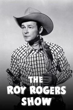 poster for The Roy Rogers Show