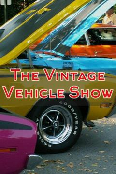 poster for The Vintage Vehicle Show