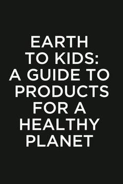 poster for Earth to Kids