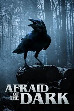 poster for Afraid of the Dark