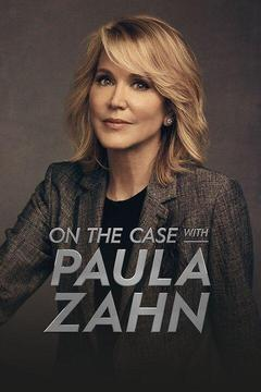 poster for On the Case With Paula Zahn