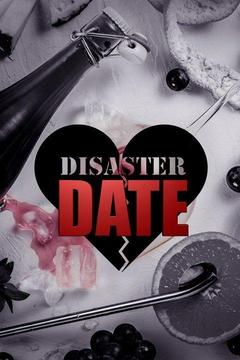 poster for Disaster Date