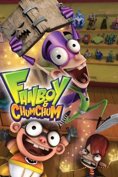 poster for Fanboy & Chum Chum