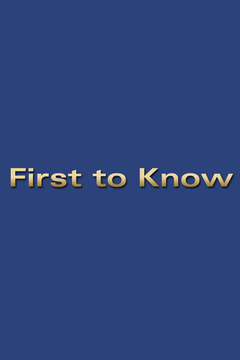 poster for First to Know