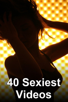 poster for 40 Sexiest Videos