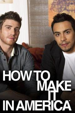 poster for How to Make It in America