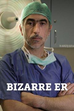 poster for Bizarre ER
