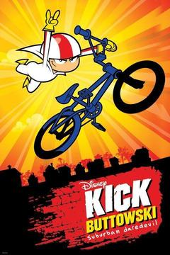 poster for Kick Buttowski: Suburban Daredevil