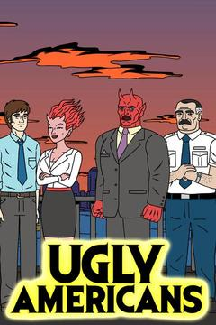 poster for Ugly Americans