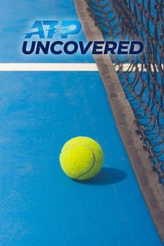 poster for ATP World Tour Uncovered